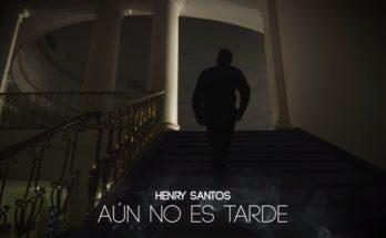 Henry Santos, Aun No Es Tarde, bachata
